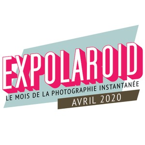 Exposition Expolaroid en Avril 2020